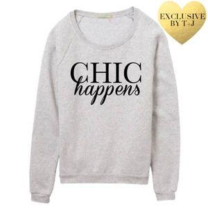 Chic Happens Sweatshirt
